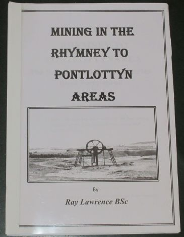 Mining in the Rhymney to Pontlottyn Areas, by Ray Lawrence